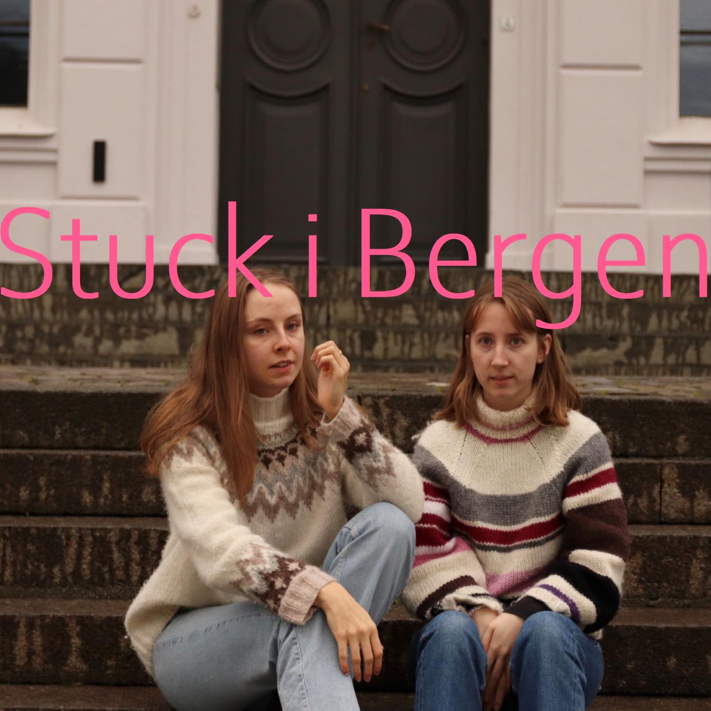 Stuck i Bergen